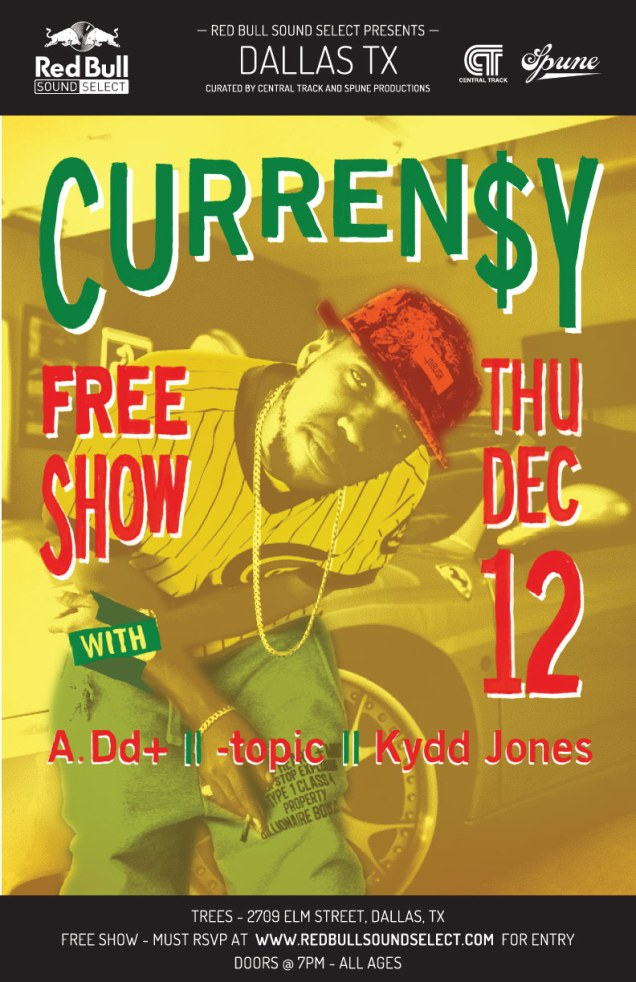 Red Bull Sound Select presents FREE Showcase featuring: Curren$y W/ A.Dd+ Topic, and Kydd Jones
