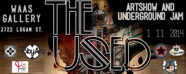 The USED Artshow and Underground Jam This Saturday!