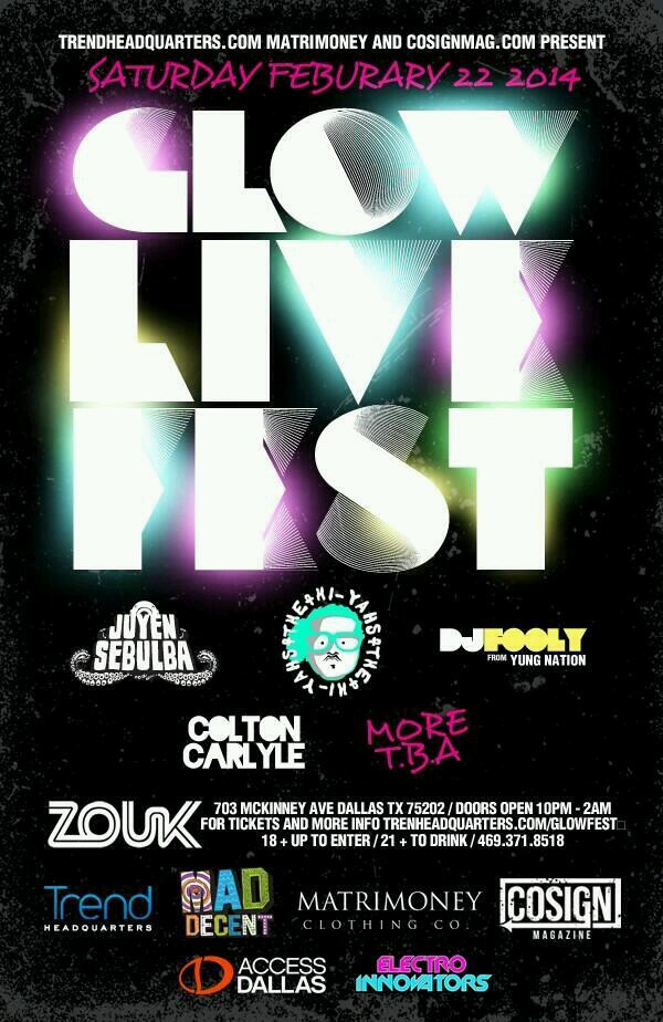 Glow Live Fest 2014 Saturday February 22nd at Club Zouk