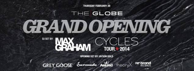 The Globe Event Space Grand opening with guest DJ Ma Graham February 20th!